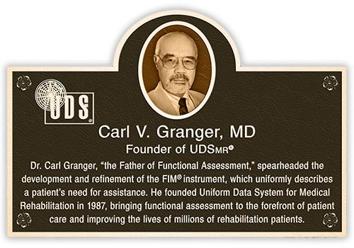 "Plaque featuring Dr. Carl Granger, ""the Father of Functional Assessment"""